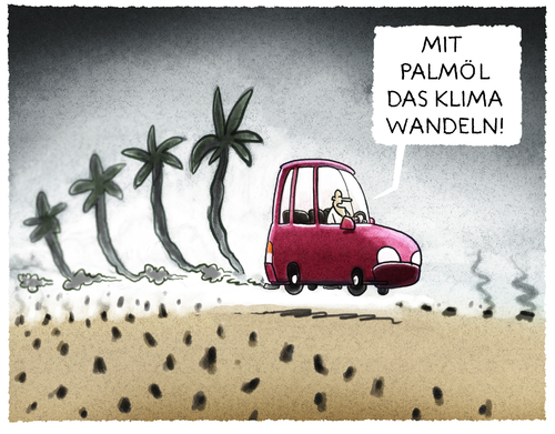Cartoon: ... (medium) by markus-grolik tagged ethanol,palmöl,monokultur,umweltzerstörung,benzin,e10,europa,usa,auto,autos,suv,ethanol,palmöl,monokultur,umweltzerstörung,benzin,e10,europa,usa,auto,autos,suv