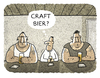 Cartoon: ... (small) by markus-grolik tagged bier,beer,craftbier,craft,trend,kultig,stylish,kult,mode,zeitgeist,cartoon,grolik