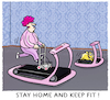 Cartoon: Indoor-Extremsport.. (small) by markus-grolik tagged stay,home,and,keep,fit,laufband,indoor,corona,ausgangssperre,social,distancing,hund,laufen,fitness,rollator,frau,abstand