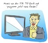 Cartoon: IFA (small) by Rob tagged ifa,internationale,funkausstellung,fernseher,fernsehen,tv,watch,device,gerät,flat,flach