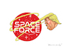 Cartoon: SPACE FORCE (small) by marian kamensky tagged obama,trump,präsidentenwahlen,usa,baba,vanga,republikaner,inauguration,demokraten,wikileaks,g7,kanada,faschismus,putin,helsinki,space,force