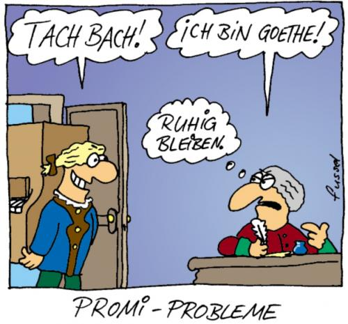 Cartoon: Promiprobleme (medium) by fussel tagged goethe,bach,klavier
