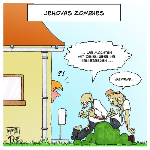 Cartoon: Jehovas Zombies (medium) by Timo Essner tagged jehova,zeugen,zombies,religion,hausieren,sekte,jehova,zeugen,zombies,religion,hausieren,sekte
