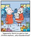Cartoon: TP0243christmas (small) by comicexpress tagged santa,claus,north,pole,toys,sleigh,reindeer,elves,elf,helpers,presents,gifts,chimney,mrs,good,bad,list,children,kids,child,behaviour,misunderstood,naughty,nice