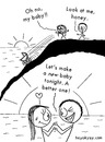 Cartoon: Better baby (small) by heyokyay tagged baby,accident,sunset,romance,couple,heyokyay