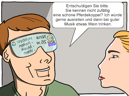 Cartoon: Datenbrile (medium) by CloudScience tagged datenbrille,google,ueberwachung,datenschutz,daten,googeln,hobbys,inforamtionen,digitalisierung,digital,technik,technologie,ar,augmented,reality,vr,wearable,wearables,cyborgy,zukunft,disruption,innovation,future,tech,it,internet,display,brille,assistent,cartoon,illustration,moeller,datenbrille,google,ueberwachung,datenschutz,daten,googeln,hobbys,inforamtionen,digitalisierung,digital,technik,technologie,ar,augmented,reality,vr,wearable,wearables,cyborgy,zukunft,disruption,innovation,future,tech,it,internet,display,brille,assistent,cartoon,illustration,moeller
