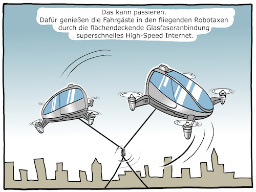 Cartoon: Glasfaser-Robotaxi (medium) by CloudScience tagged robotaxi,glasfaser,flugtaxi,digitalisierung,digital,autonom,glasfaseranbindung,dorothee,baer,christian,lidner,highspeed,internet,infrastrukur,disruption,technik,tech,technologie,verkehr,5g,edge,vernetzung,smart,intelligent,ki,ai,vernetzt,computer,automatisierung,meoller,cartoon,illustration,ausbau,zukunft,robotaxi,glasfaser,flugtaxi,digitalisierung,digital,autonom,glasfaseranbindung,dorothee,baer,christian,lidner,highspeed,internet,infrastrukur,disruption,technik,tech,technologie,verkehr,5g,edge,vernetzung,smart,intelligent,ki,ai,vernetzt,computer,automatisierung,meoller,cartoon,illustration,ausbau,zukunft