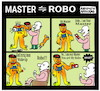 Cartoon: Master vs Robo (small) by APPARAO ANUPOJU tagged master,robo