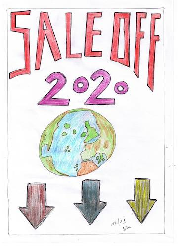Cartoon: prognose 2020  SALE OFF (medium) by skätch-up tagged 2020,prognosis,sale,off,oilspill,fracking,gas,coal,co2,pollution,crime,war,abuse,killing,fields