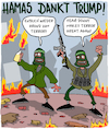Cartoon: Danke Donald! (small) by Karsten tagged trump,usa,hamas,terror,israel,palestinenser,jerusalem,friedensprozess,krieg