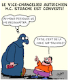 Cartoon: Strache est Converti! (small) by Karsten tagged strache,autriche,politique,drogues,spiritueux,russie,presse,democratie