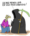 Cartoon: Toller Job! (small) by Karsten tagged leben,tod,alter,jobs,arbeit,motivation,mythen,legenden,karriere,gesellschaft,deutschland