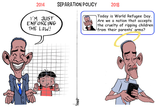 Cartoon: Inhumane Separation Hypocrisy (medium) by NEM0 tagged donald,trump,barack,obama,media,facebook,refugee,hypocrisy,outrage,illegals,aliens,immigrant,immigration,illegal,immigrants,border,security,build,the,wall,dhs,ice,homeland,kirstjen,nielsen,cages,kids,smugglers,human,traffick,flores,settlement,nem0,donald,trump,barack,obama,media,facebook,refugee,hypocrisy,outrage,illegals,aliens,immigrant,immigration,illegal,immigrants,border,security,build,the,wall,dhs,ice,homeland,kirstjen,nielsen,cages,kids,smugglers,human,traffick,flores,settlement,nem0