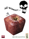 Cartoon: No worries (small) by Zoran Spasojevic tagged no,worries,gmo,monsanto,digital,graphics,zoran,spasojevic,paske,kragujevac,emailart,serbia