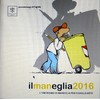 Cartoon: il maneglia 2016 (small) by Enzo Maneglia Man tagged cassonettari,spilli,manneglia,2016,man,vignette,umorismo,fighillearte
