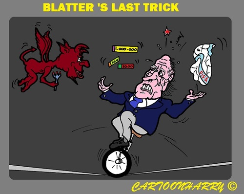 Cartoon: Blatter and his Last Trick (medium) by cartoonharry tagged fifa,blatter,corruption,trick,circus,soccer