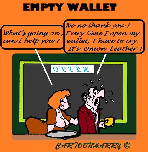 Cartoon: Leather Liar (medium) by cartoonharry tagged empty,money,pay,onion,leather,cry,wallet