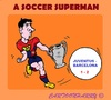 Cartoon: Lionel Messi (small) by cartoonharry tagged soccer,messi,barcelona,juventus,2015,uefacup,superman