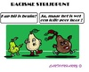 Cartoon: Sappig Racisme (small) by cartoonharry tagged racisme