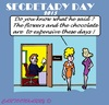 Cartoon: Secretary Day 2015 (small) by cartoonharry tagged flowers,chocolate,2015,20151604,secretaryday