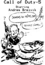 Cartoon: Caricature Anders Breivik (small) by Zombi tagged call,of,duty,video,game,anders,breivik