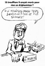 Cartoon: Caricature Herve Morin (small) by Zombi tagged herve,morin,soldat,french,afghanistan