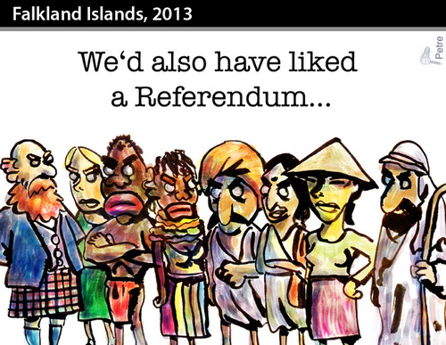 Cartoon: FALKLAND ISLANDS 2013 (medium) by PETRE tagged imperialism,people,colonialism,independence,referendum