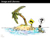 Cartoon: Image and Likeness (small) by PETRE tagged pictogram,desert,island