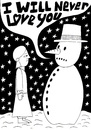 Cartoon: Frosty (small) by baggelboy tagged love,snow,snowman,winter,girl,rejection