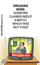 Cartoon: Breaking news from Pakistan (small) by bamulahija tagged pakistan,cricket,cartoon,spot,finxing