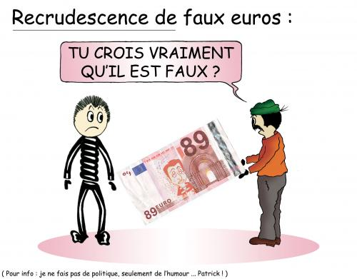Cartoon: Faux Euros ... (medium) by chatelain tagged euros,humour,chatelain