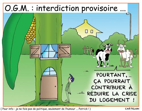 Cartoon: O.G.M. Interdits provisoirement (medium) by chatelain tagged ogm,interdits,libcastjournal