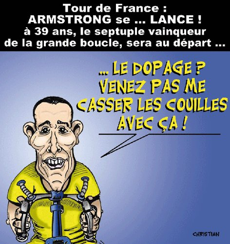 Cartoon: ARMSTRONG se Lance ! (medium) by CHRISTIAN tagged armstrong,cyclisme,tour,de,france
