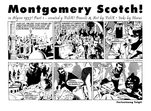 Cartoon: Montgomery Scotch Part 1 (medium) by FeliXfromAC tagged montgomery,scott,scotch,felix,horus,reinhard,horst,man,mann,abenteuer,strip,sw,daily,retro,algier,1937,action,design,line,aachen,illustrator,illustration,konzept,text,nrw,germany