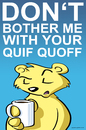 Cartoon: Quif Quoff (small) by Thomas Martin tagged verdrossenheit