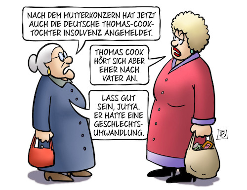 Cartoon: Thomas-Cook-Tochter (medium) by Harm Bengen tagged mutterkonzern,vater,jutta,susemil,geschlechtsumwandlung,thomas,cook,insolvent,pleite,touristikkonzern,urlaub,reiseveranstalter,harm,bengen,cartoon,karikatur,mutterkonzern,vater,jutta,susemil,geschlechtsumwandlung,thomas,cook,insolvent,pleite,touristikkonzern,urlaub,reiseveranstalter,harm,bengen,cartoon,karikatur