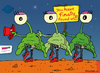 Cartoon: Finally they found us! (small) by BRAINFART tagged comic,cartoon,character,art,humor,lustig,witzig,zeichnung,drawing,mars,et