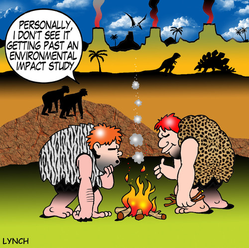 Cartoon: environmental impact study (medium) by toons tagged environment,environmental,impact,study,invention,of,fire,prehistoric,caveman,work,safety,smoke,inventions,monkeys,bronze,age