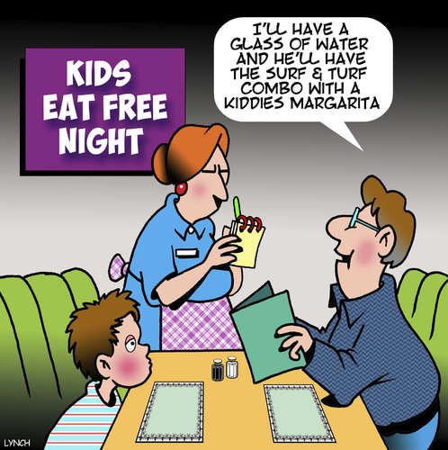 Cartoon: Kids eat free (medium) by toons tagged buffet,margarita,kids,eat,free,father,and,son,restaurants,surf,turf,buffet,margarita,kids,eat,free,father,and,son,restaurants,surf,turf