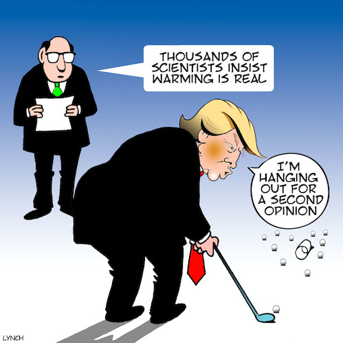 Cartoon: Second opinion (medium) by toons tagged trump,global,warming,climate,change,golf,second,opinions,science,trump,global,warming,climate,change,golf,second,opinions,science