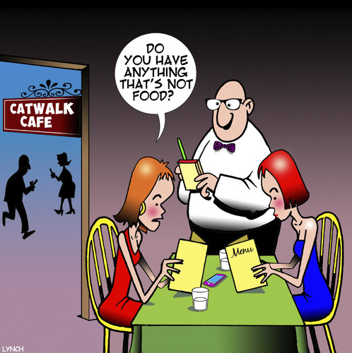 Cartoon: Supermodels (medium) by toons tagged supermodels,anorexic,skinny,models,restaurant,catwalk,cafe,fashion,menu,supermodels,anorexic,skinny,models,restaurant,catwalk,cafe,fashion,menu