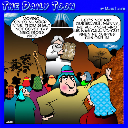 Cartoon: Ten Commandments (medium) by toons tagged thou,shalt,no,covet,moses,adultery,cheating,husband,divorce,thou,shalt,no,covet,moses,adultery,cheating,husband,divorce