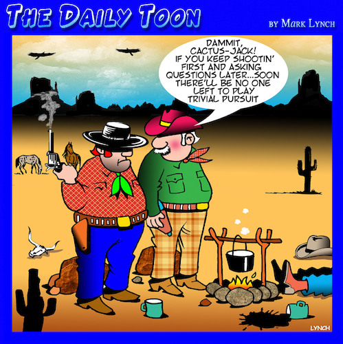 Cartoon: Trivial pursuit (medium) by toons tagged shoot,first,ask,questions,later,cowboys,outlaws,board,games,old,west,shoot,first,ask,questions,later,cowboys,outlaws,board,games,old,west