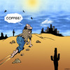 Cartoon: Coffee (small) by toons tagged coffee,beverage,mirage,hermit
