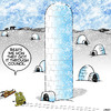 Cartoon: High rise igloo (small) by toons tagged igloos,eskimo,high,rise,buildings,council,regulations,dwelling,apartment,living