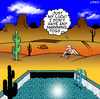 Cartoon: just my luck (small) by toons tagged swimming,pool,stranded,desert,island,crawling,across,pools