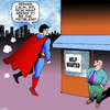 Cartoon: Superman (small) by toons tagged superman,help,wanted,poster,superhero,jobs,good,vs,evil