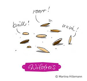 Cartoon: Wildreis (medium) by Martina Hillemann tagged wort,sprache,mahlzeit,essen,reis,wild,laute