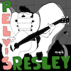 Cartoon: Pelvis Resley (small) by Munguia tagged elvis presley album cover parody parodies spoof fun version pop rock music