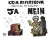 Cartoon: Krim-Referendum (small) by Kostas Koufogiorgos tagged illustration,karikatur,cartoon,koufogiorgos,krim,russland,referendum,ja,nein,volksentscheid,soldat,militär,gewalt,demokratie,anschluss,politik,wahlurne,wahllokal,wahl